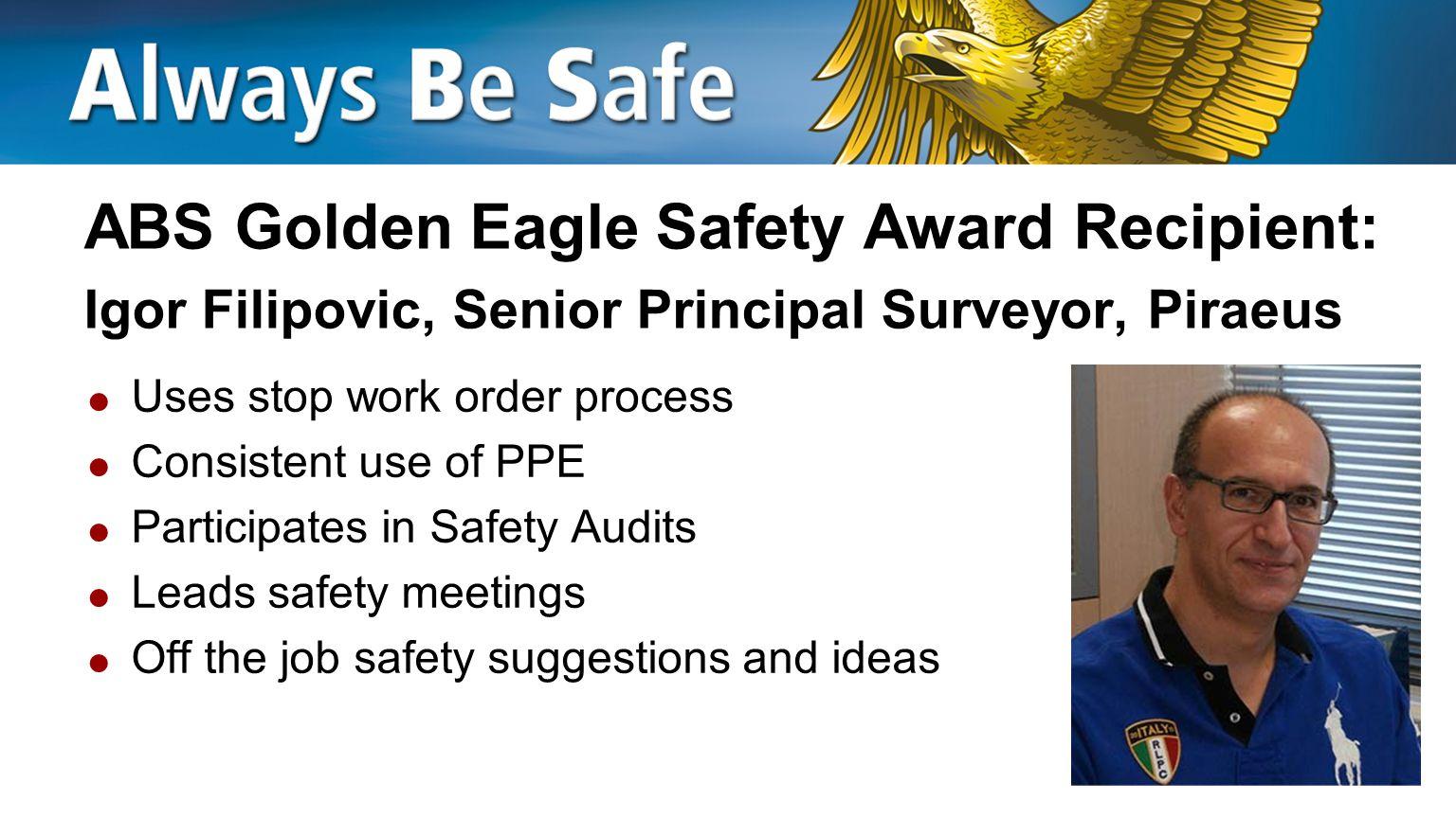 ABS Golden Eagle Safety Award Recipient: Igor Filipovic, Senior Principal Surveyor, Piraeus