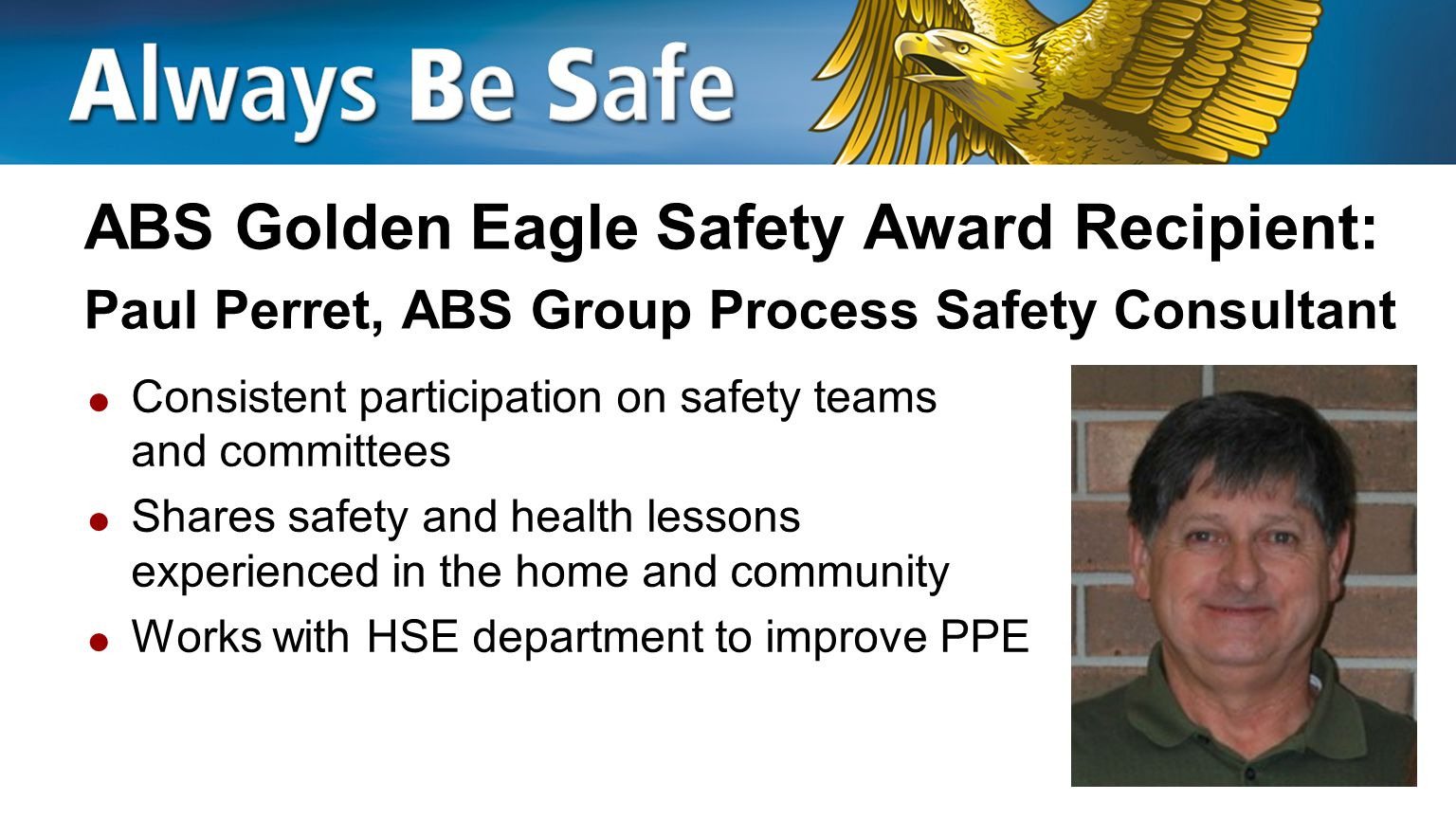 ABS Golden Eagle Safety Award Recipient: Paul Perret, ABS Group Process Safety Consultant