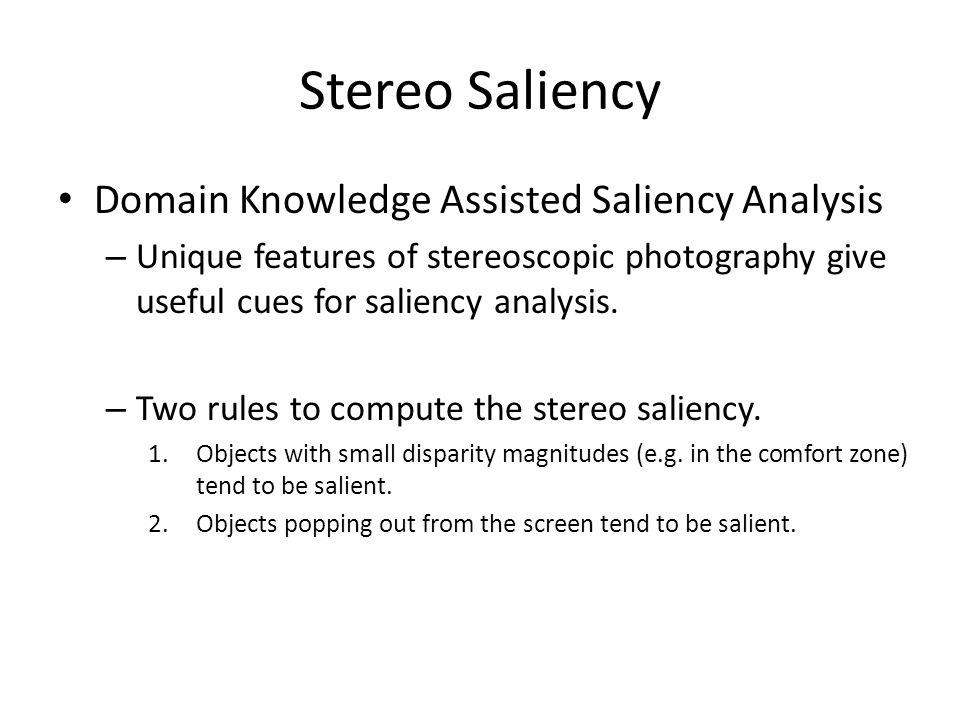 Stereo Saliency Domain Knowledge Assisted Saliency Analysis