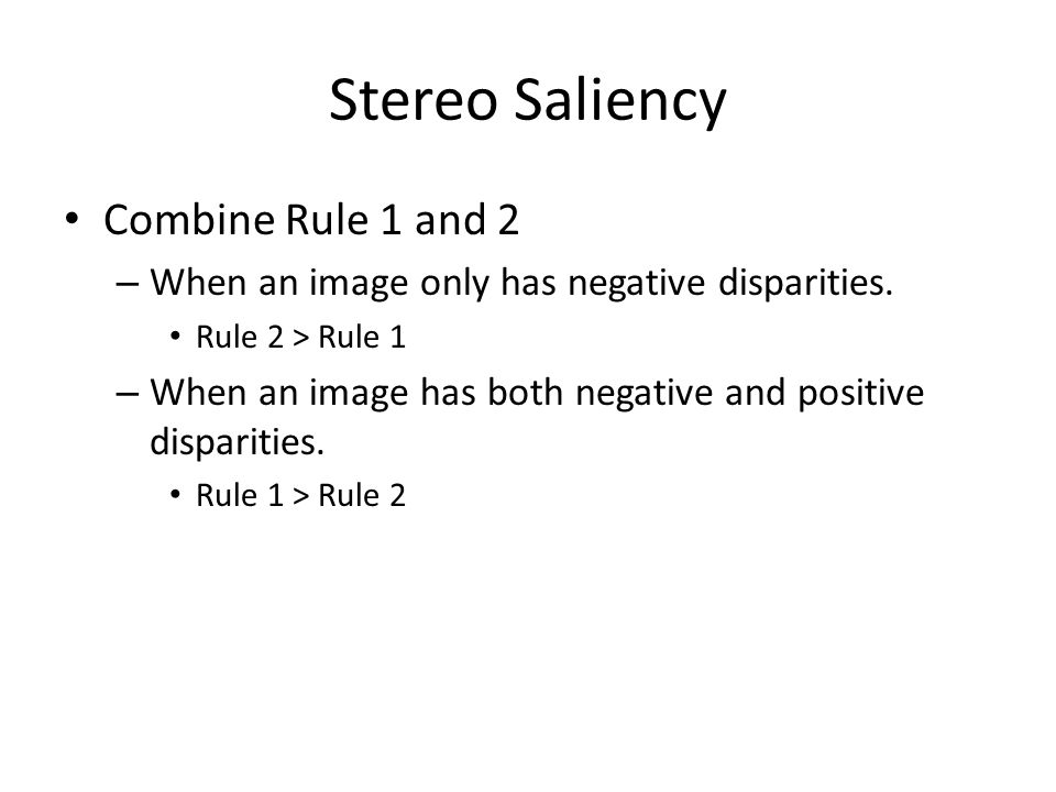 Stereo Saliency Combine Rule 1 and 2