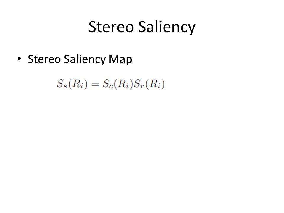 Stereo Saliency Stereo Saliency Map