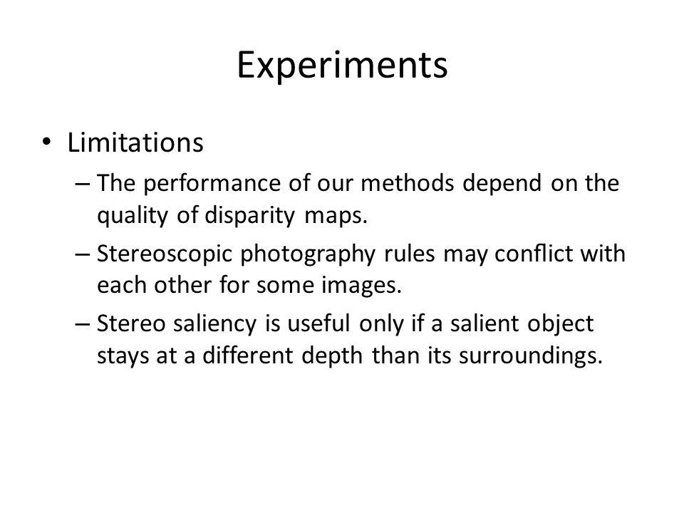 Experiments Limitations