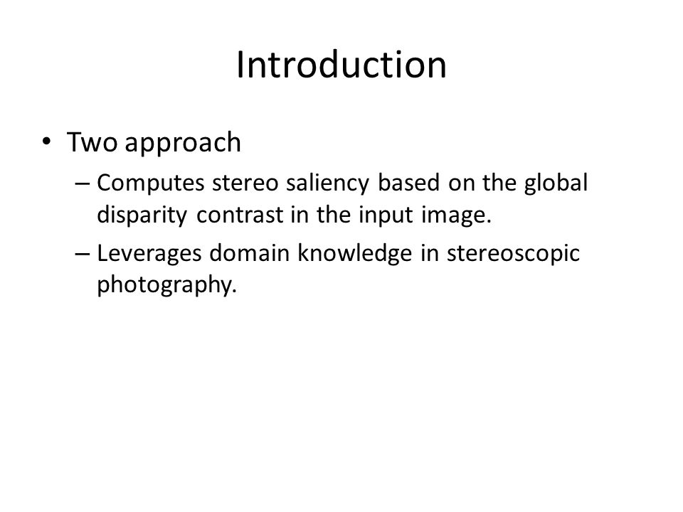 Introduction Two approach