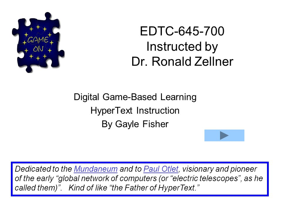 EDTC-645-700 Instructed by Dr. Ronald Zellner