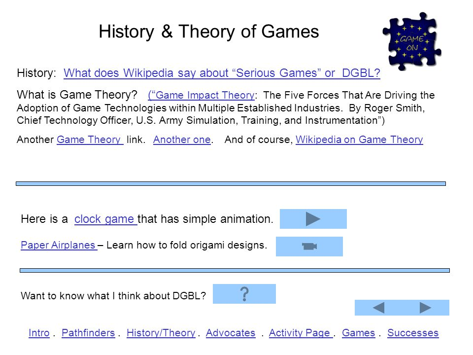History & Theory of Games