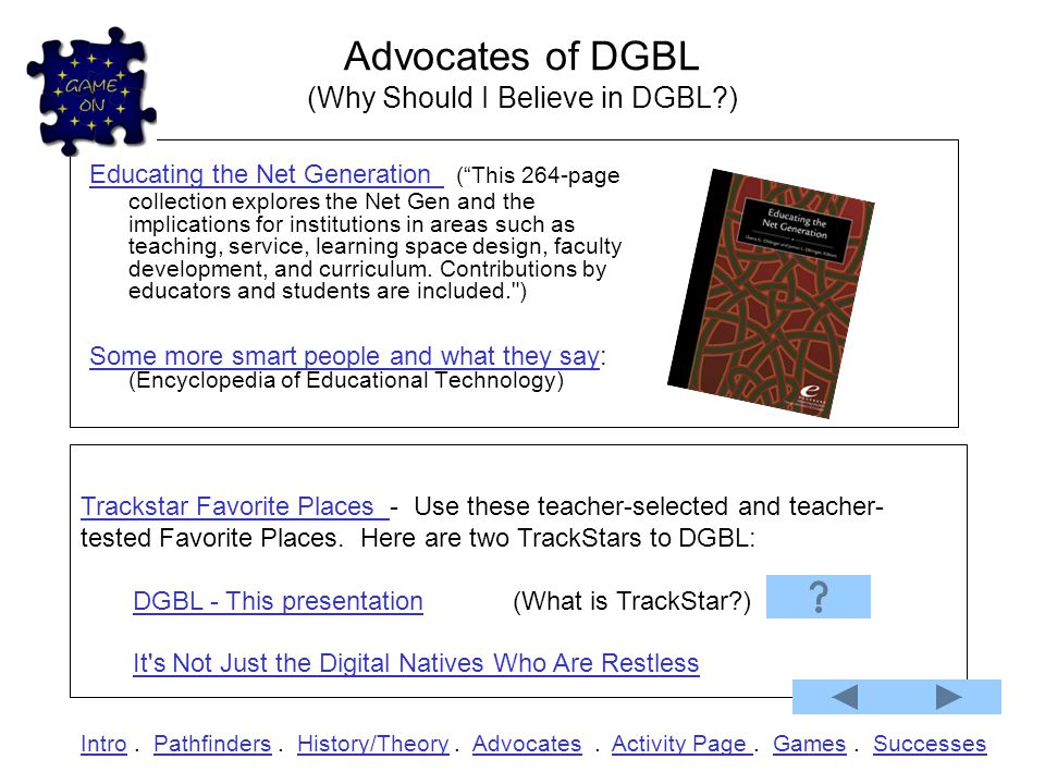 Advocates of DGBL (Why Should I Believe in DGBL )