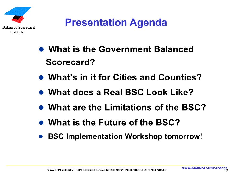 Presentation Agenda What is the Government Balanced Scorecard