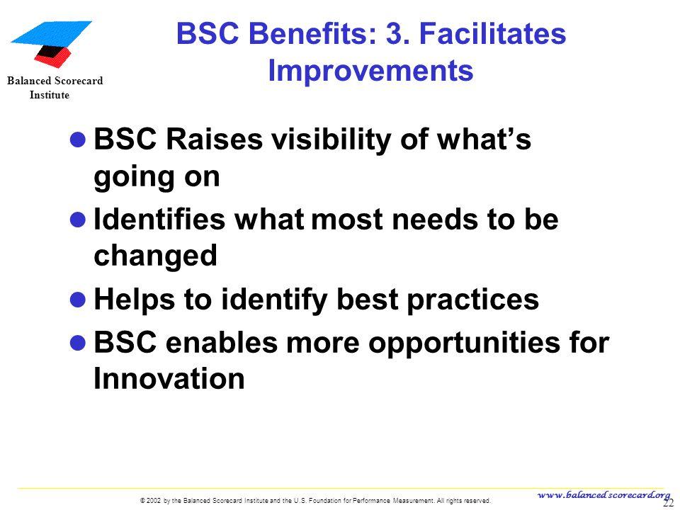 BSC Benefits: 3. Facilitates Improvements