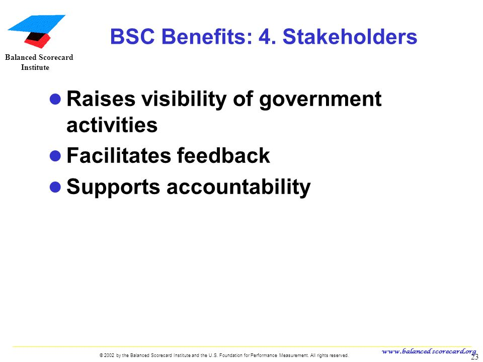 BSC Benefits: 4. Stakeholders