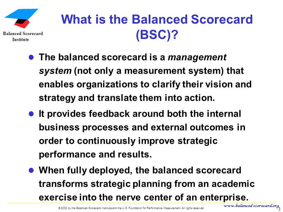 What is the Balanced Scorecard (BSC)