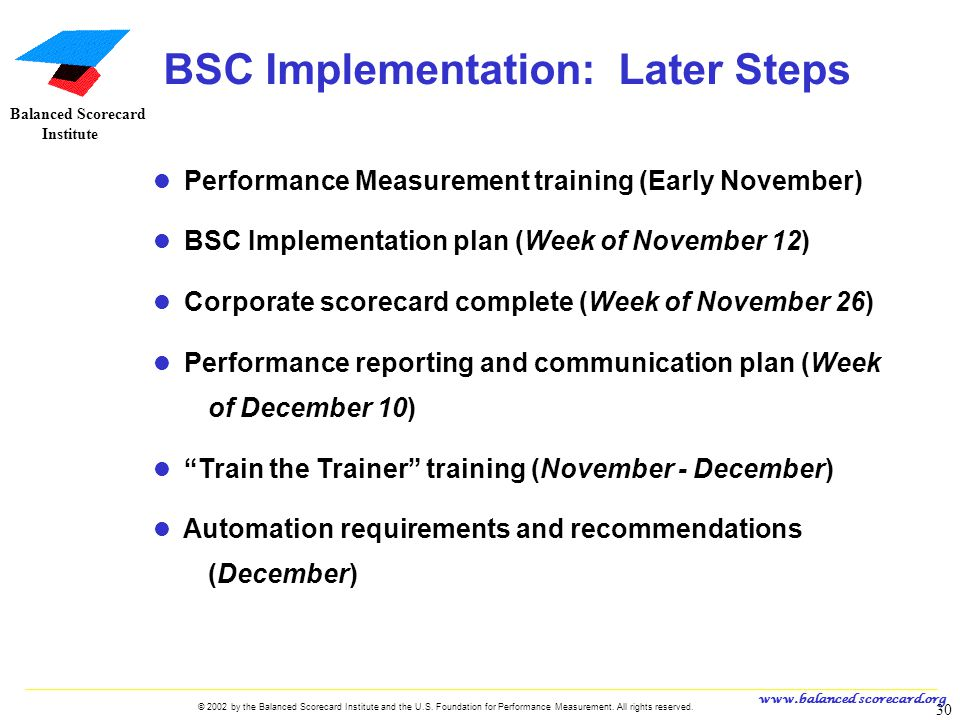BSC Implementation: Later Steps