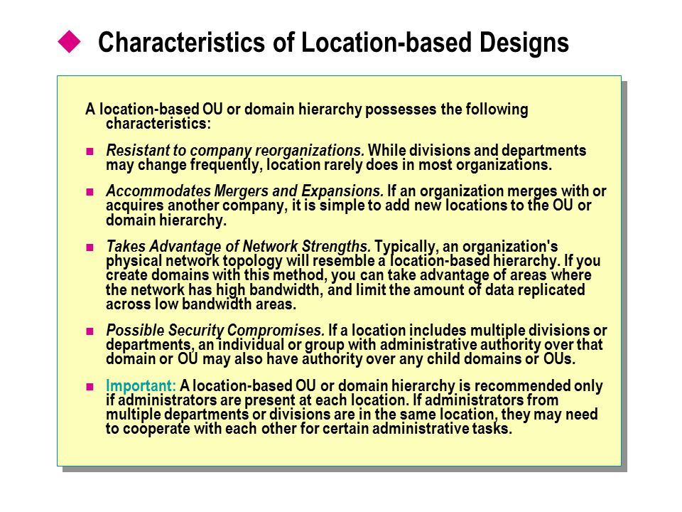 Characteristics of Location-based Designs
