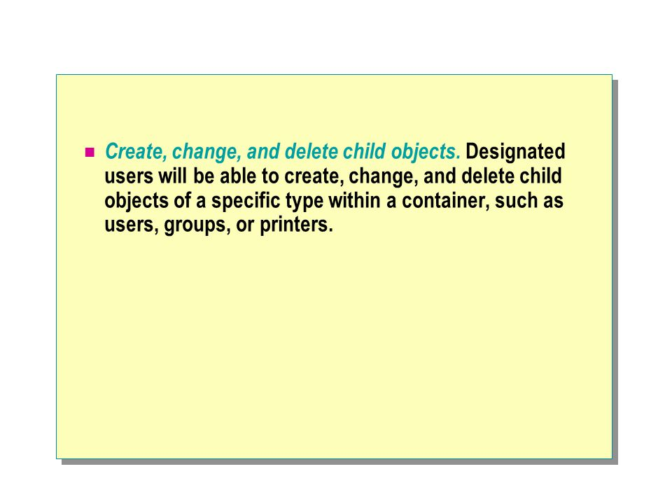 Create, change, and delete child objects