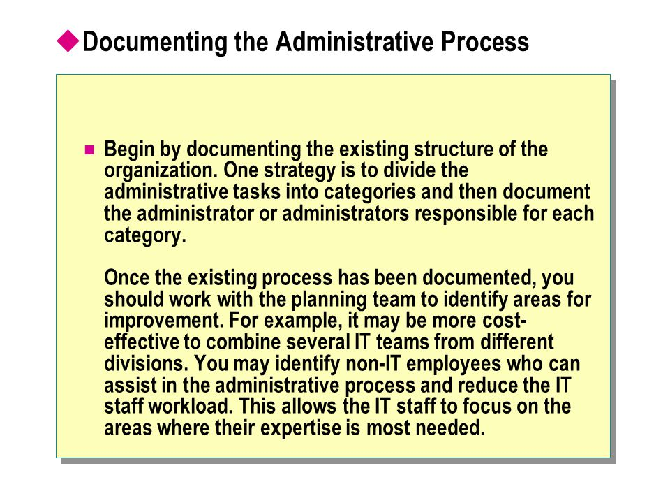 Documenting the Administrative Process