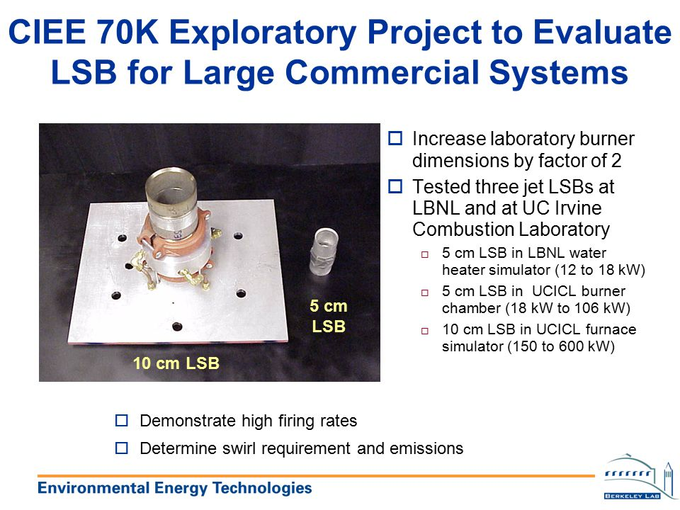 CIEE 70K Exploratory Project to Evaluate LSB for Large Commercial Systems