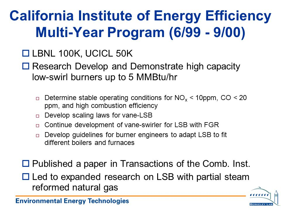 California Institute of Energy Efficiency Multi-Year Program (6/99 - 9/00)