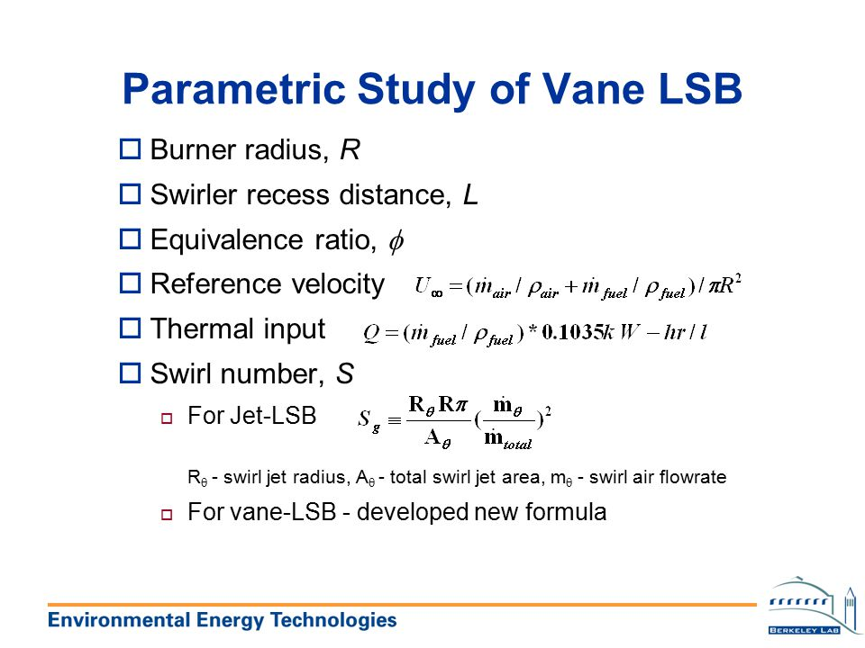 Parametric Study of Vane LSB