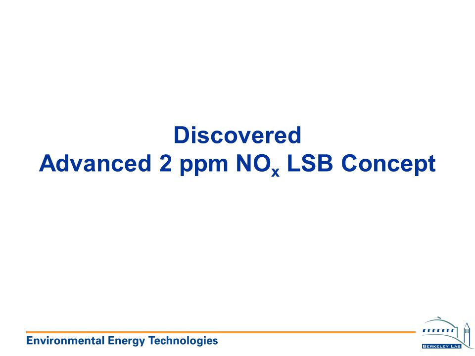 Discovered Advanced 2 ppm NOx LSB Concept