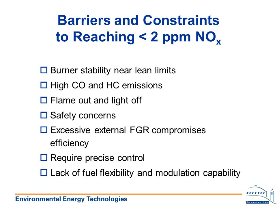 Barriers and Constraints to Reaching < 2 ppm NOx