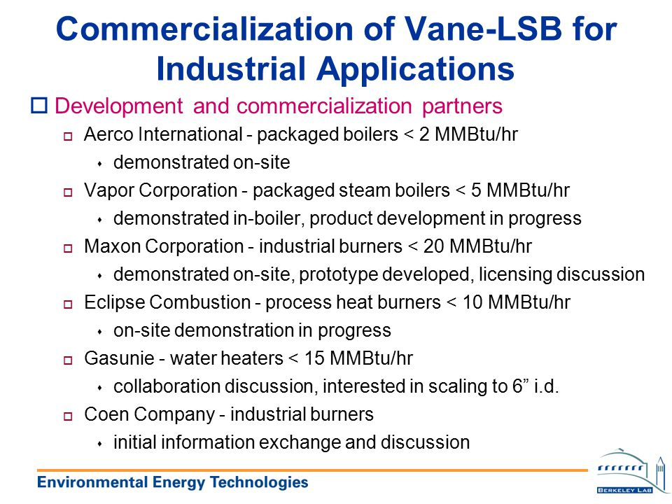 Commercialization of Vane-LSB for Industrial Applications
