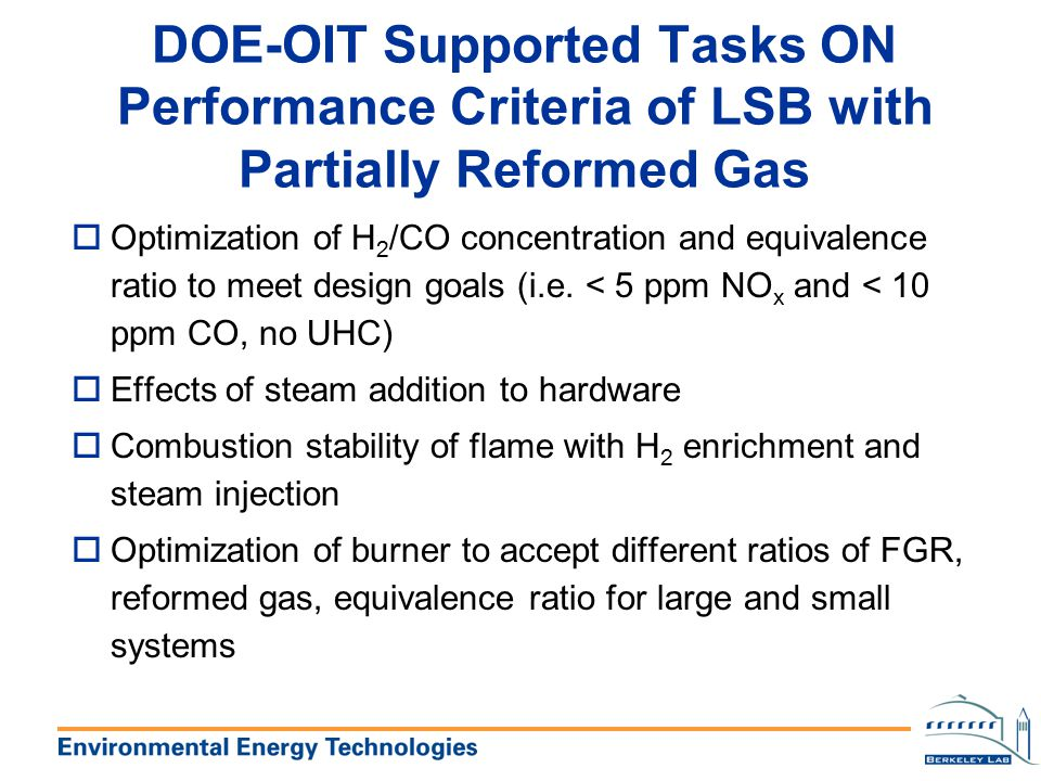 DOE-OIT Supported Tasks ON Performance Criteria of LSB with Partially Reformed Gas