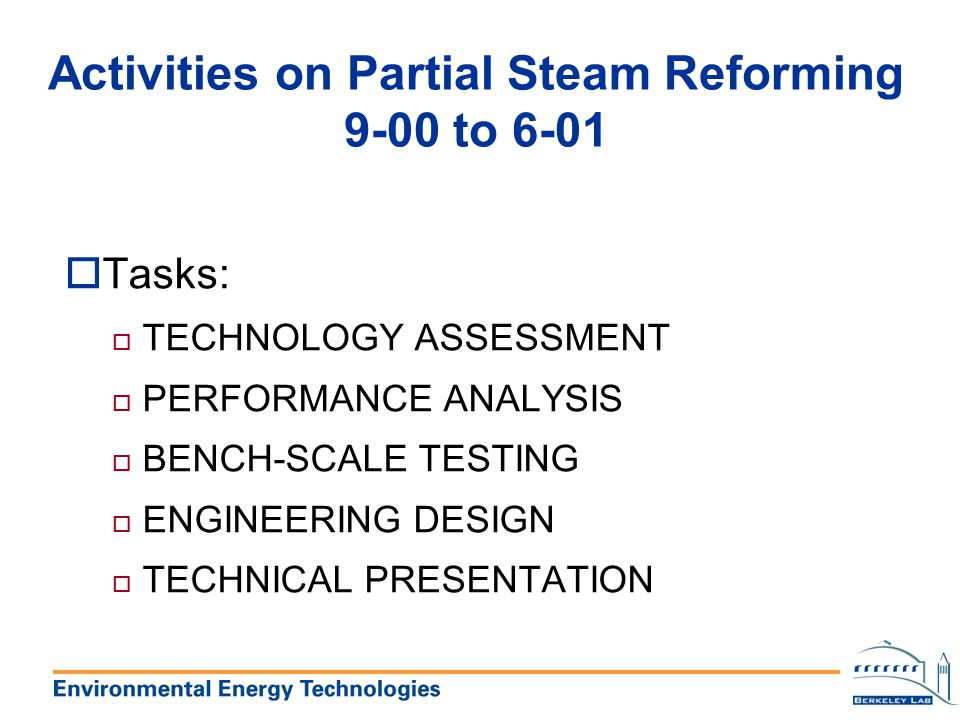 Activities on Partial Steam Reforming 9-00 to 6-01