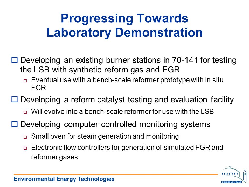 Progressing Towards Laboratory Demonstration
