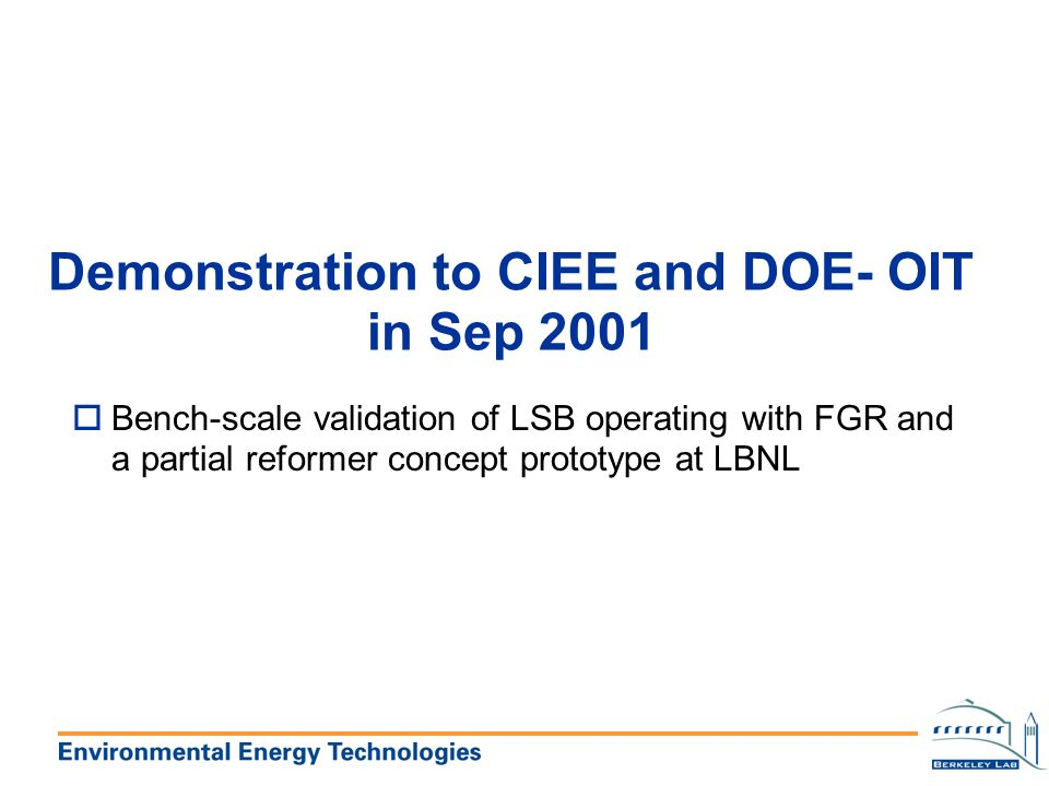 Demonstration to CIEE and DOE- OIT in Sep 2001