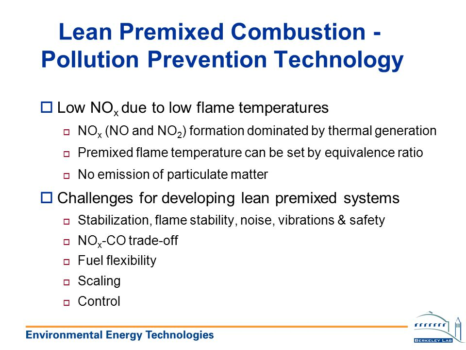 Lean Premixed Combustion - Pollution Prevention Technology