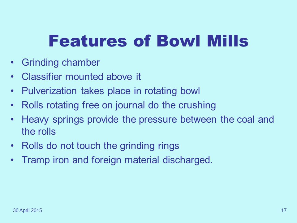 Features of Bowl Mills Grinding chamber Classifier mounted above it