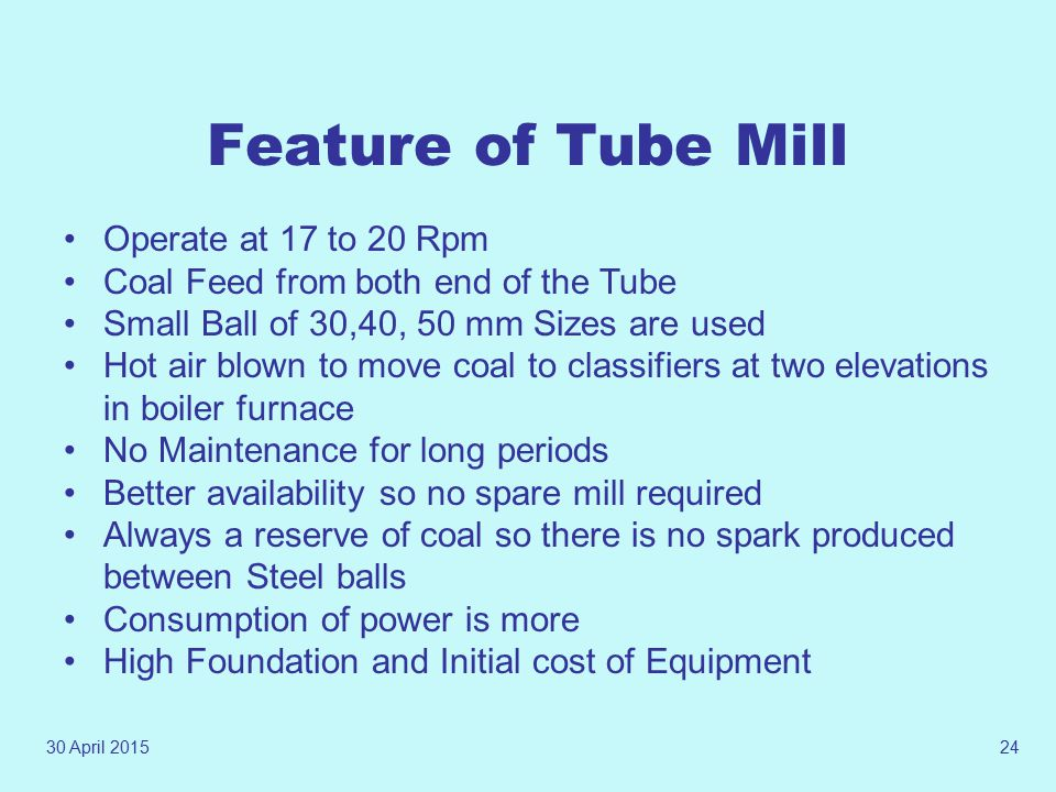 Feature of Tube Mill Operate at 17 to 20 Rpm