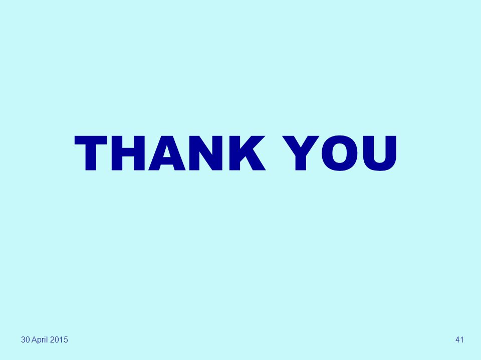 THANK YOU 13 April 2017
