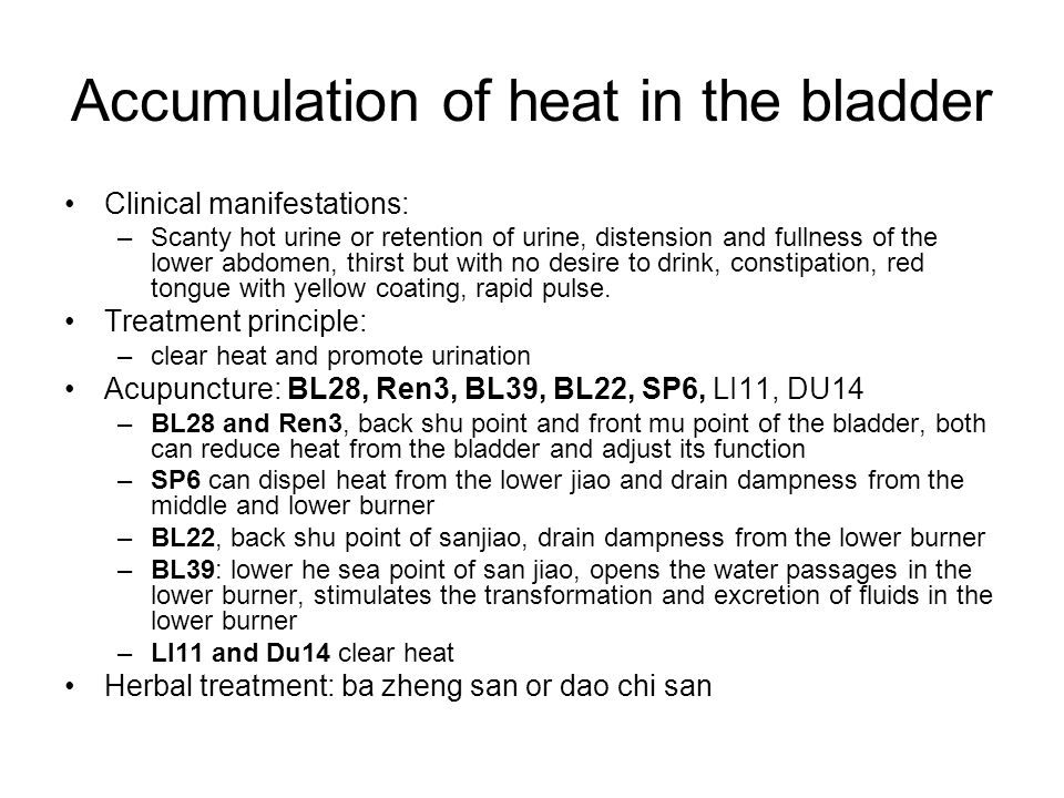 Accumulation of heat in the bladder