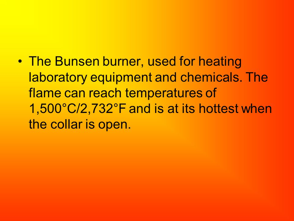 The Bunsen burner, used for heating laboratory equipment and chemicals