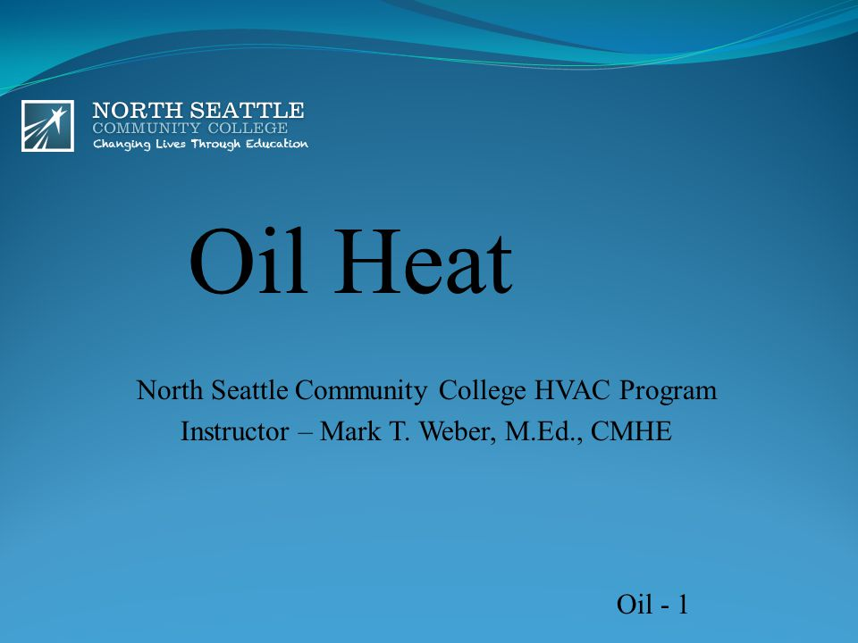 Oil Heat North Seattle Community College HVAC Program