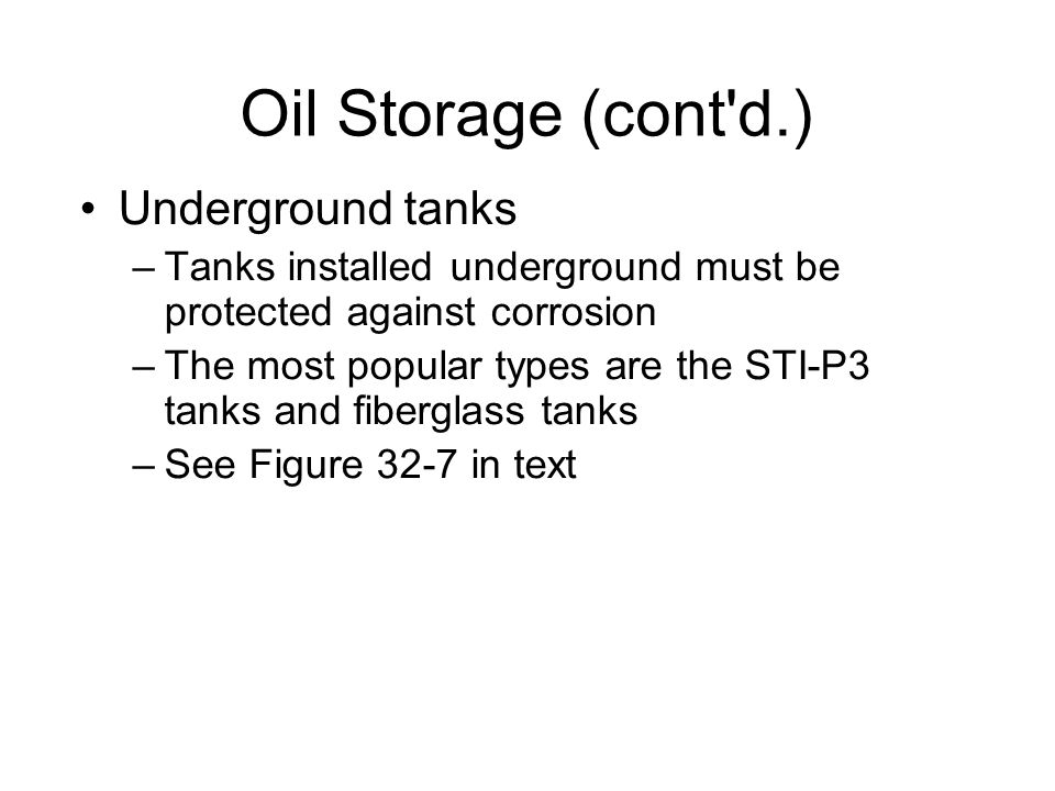 Oil Storage (cont d.)‏ Underground tanks
