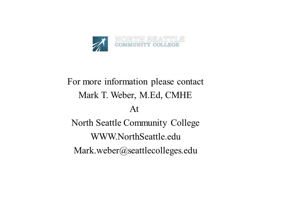For more information please contact Mark T. Weber, M.Ed, CMHE At