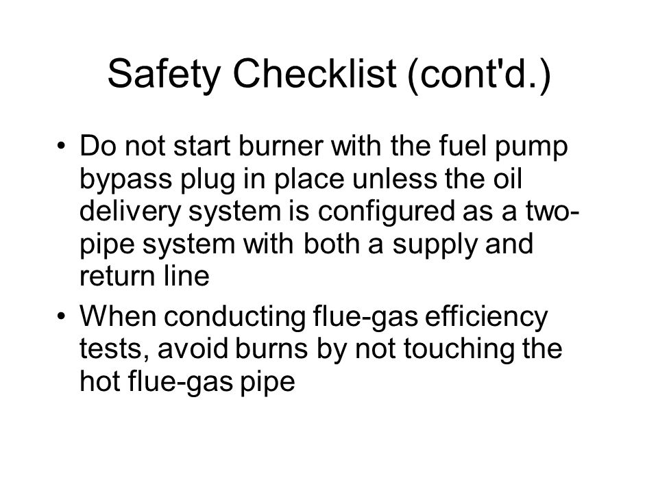 Safety Checklist (cont d.)‏