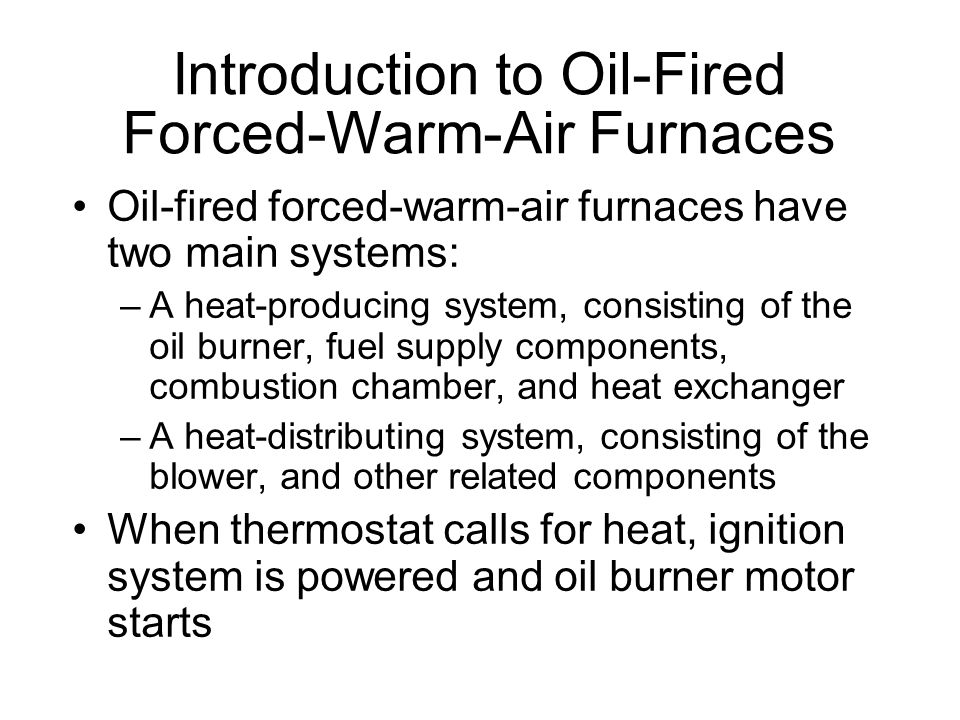 Introduction to Oil-Fired Forced-Warm-Air Furnaces