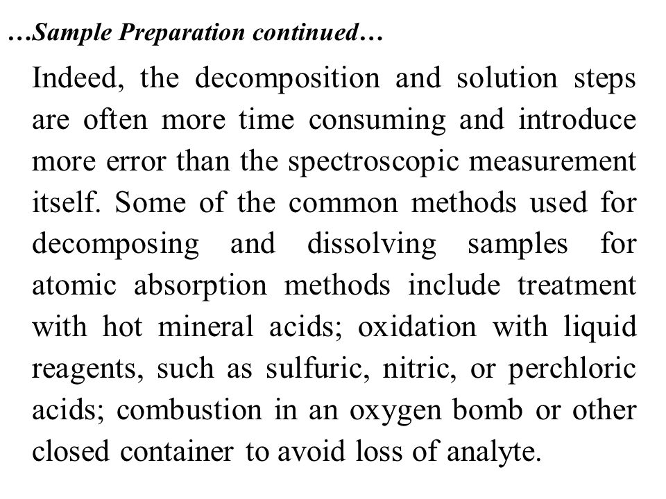 …Sample Preparation continued…
