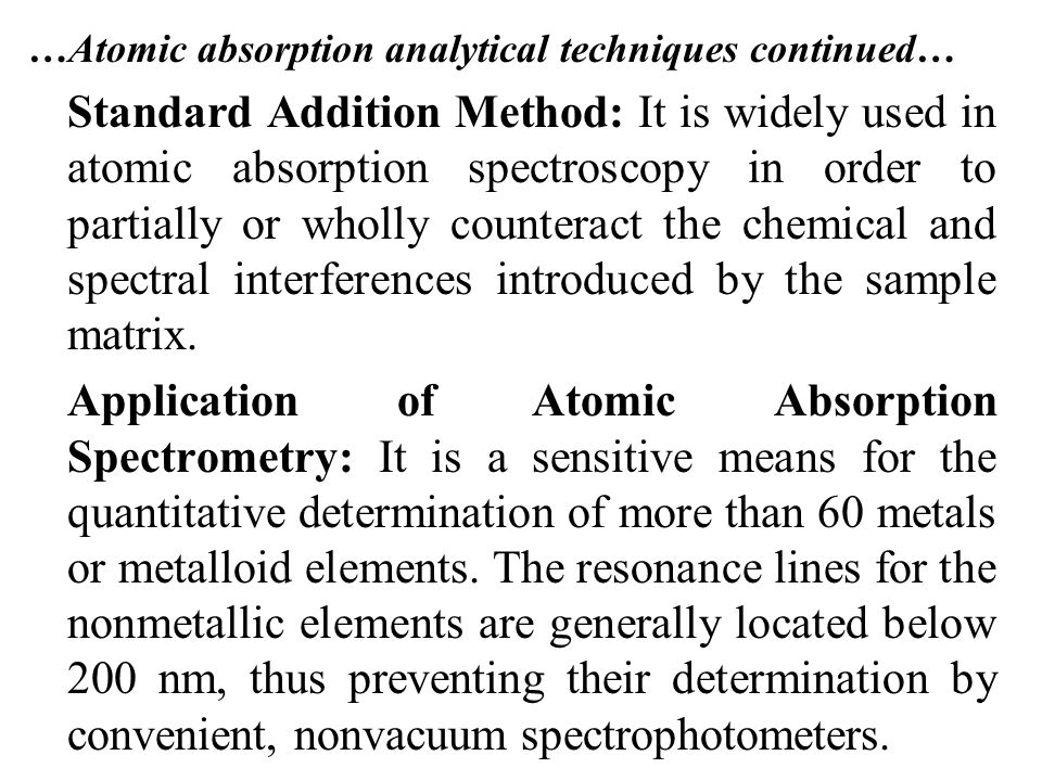 …Atomic absorption analytical techniques continued…