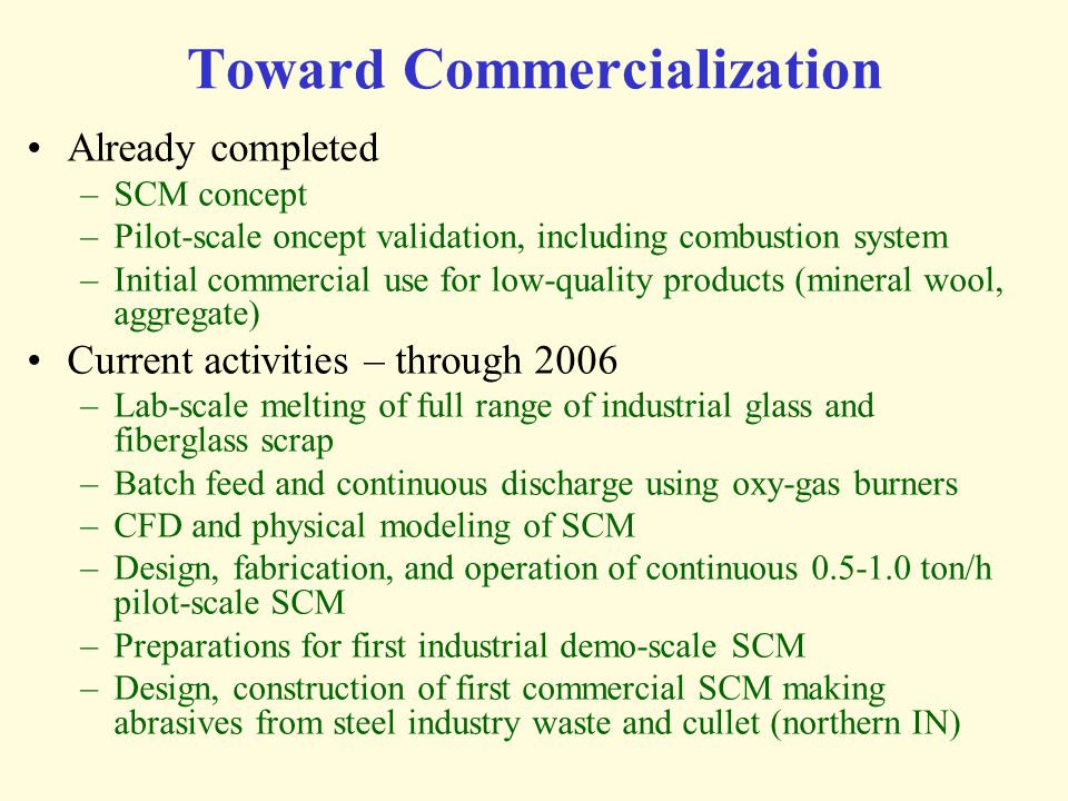 Toward Commercialization