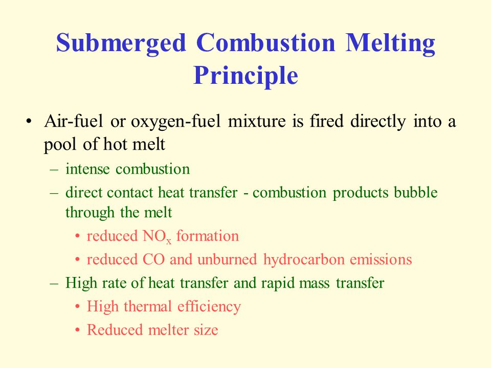 Submerged Combustion Melting Principle