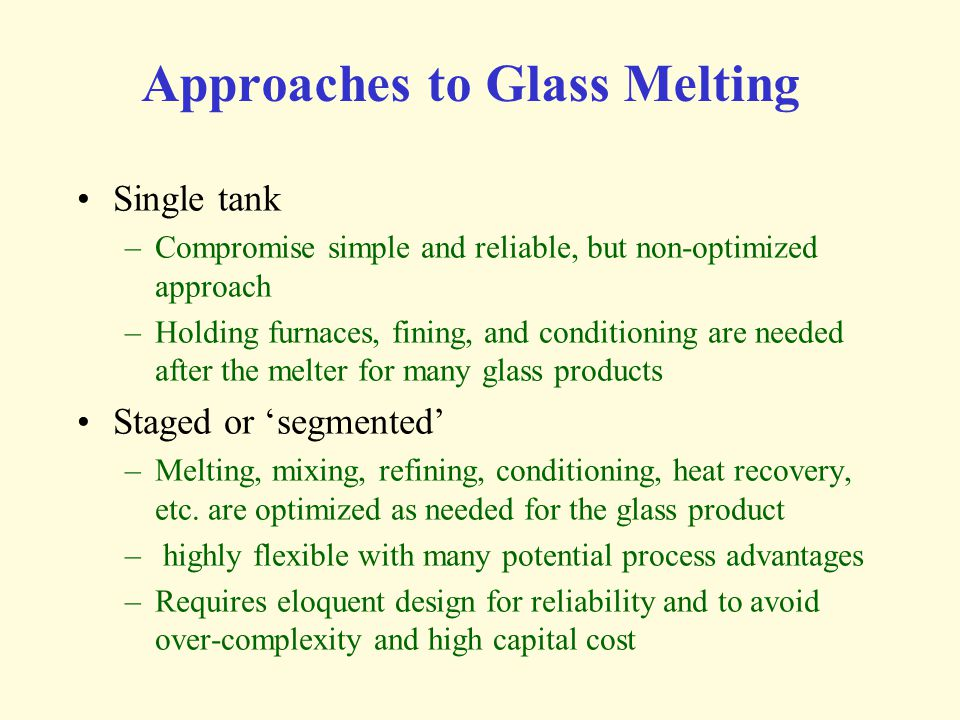 Approaches to Glass Melting