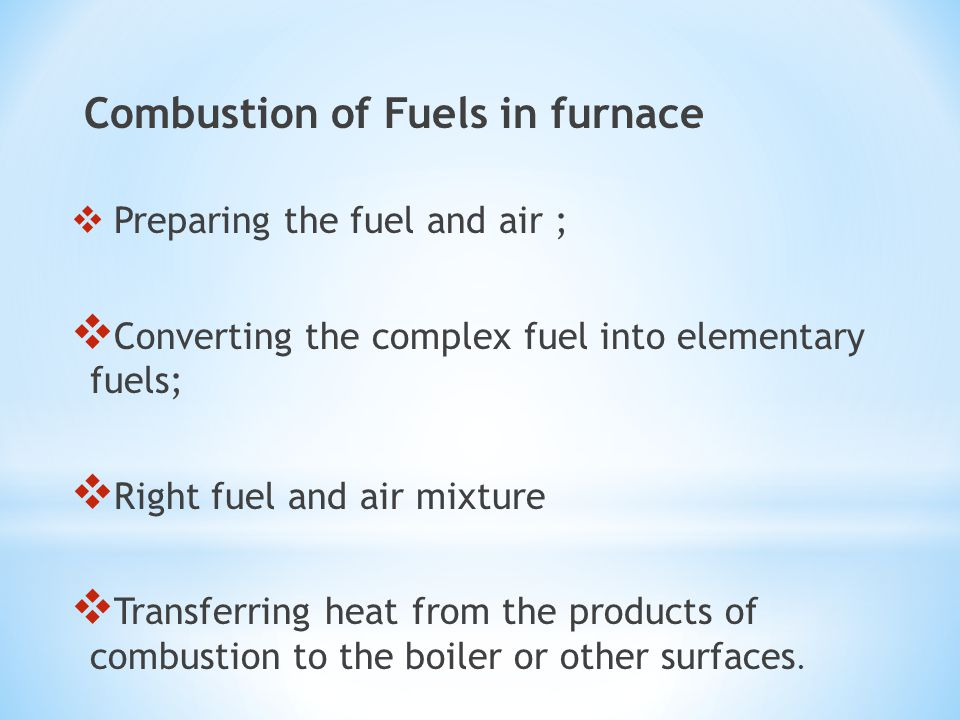 Converting the complex fuel into elementary fuels;