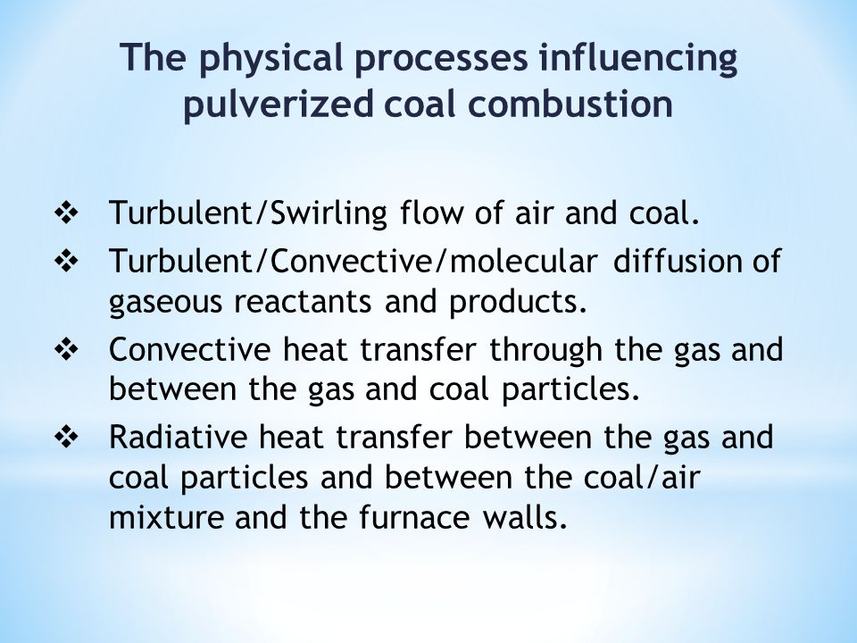 The physical processes influencing pulverized coal combustion