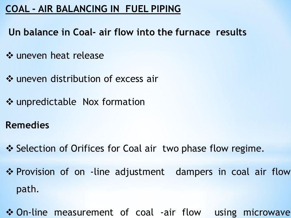 COAL - AIR BALANCING IN FUEL PIPING