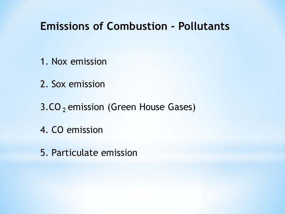Emissions of Combustion - Pollutants