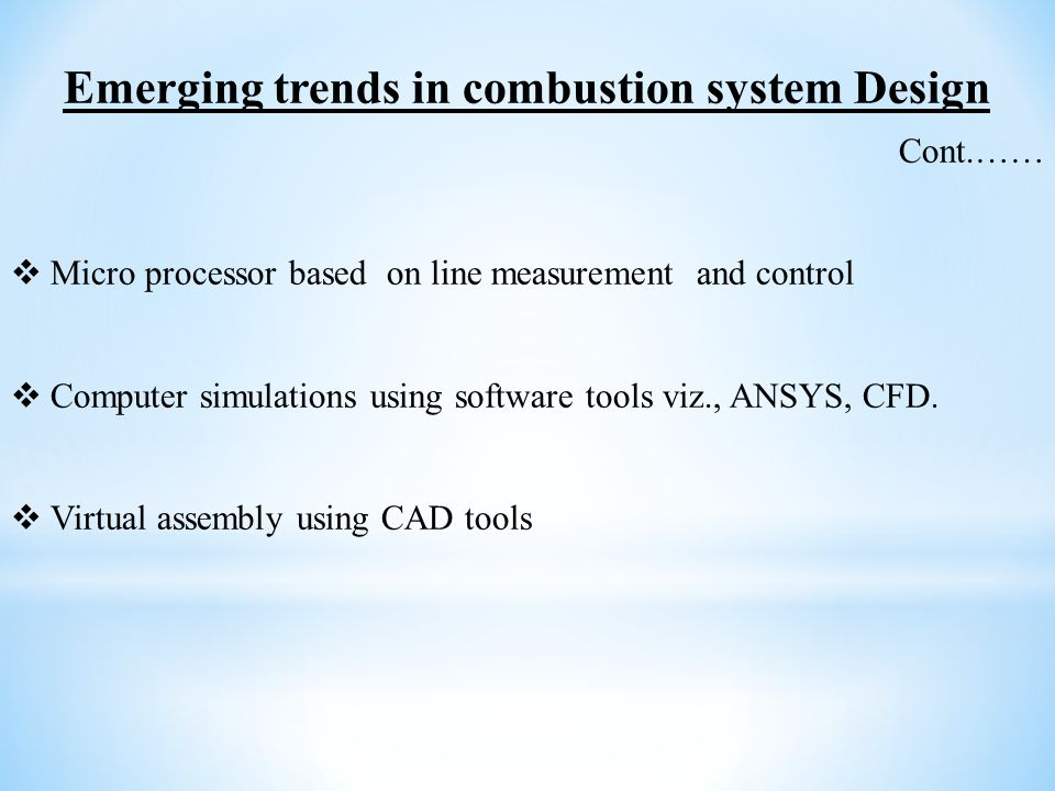 Emerging trends in combustion system Design