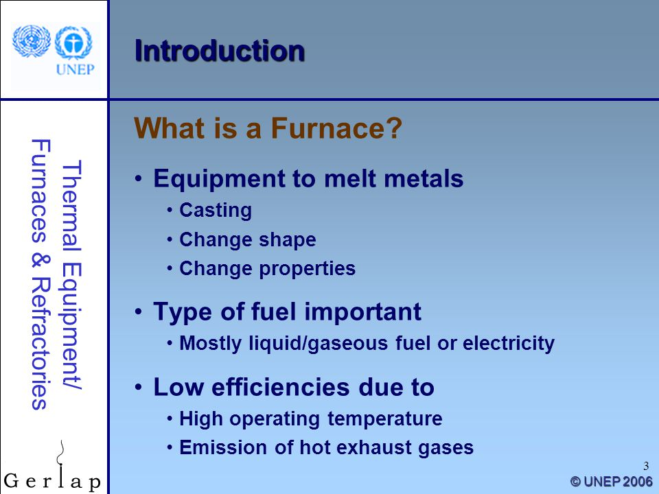 Introduction What is a Furnace Equipment to melt metals